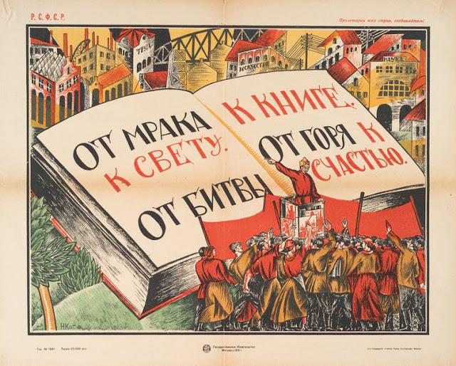 Affiche soviétique : De l'obscurité à la lumière, de la bataille aux livres, de la tristesse à la joie.